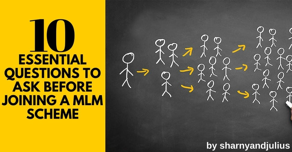 10 Essential Questions to Ask Before Joining a MLM Scheme